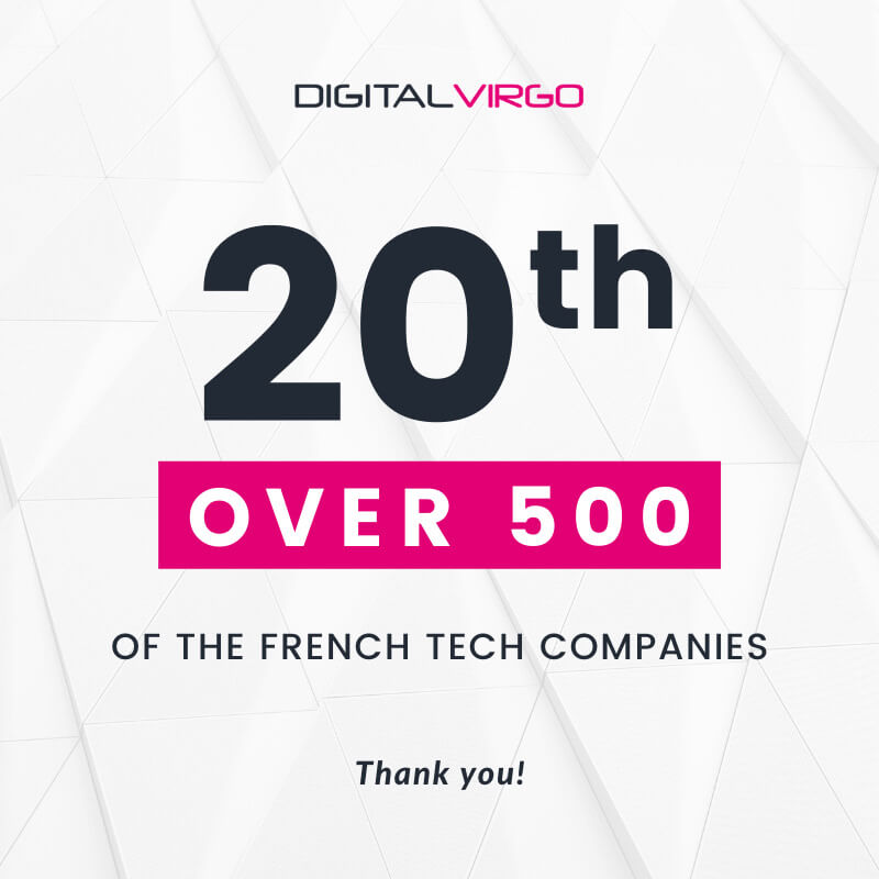Digital Virgo in Top 20 over 500 of the French Tech companies