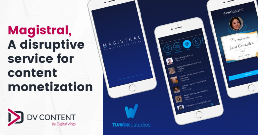 Title of Magistral, a disruptive service for content monetization. 3 mobile screens with different masterclasses available and certification