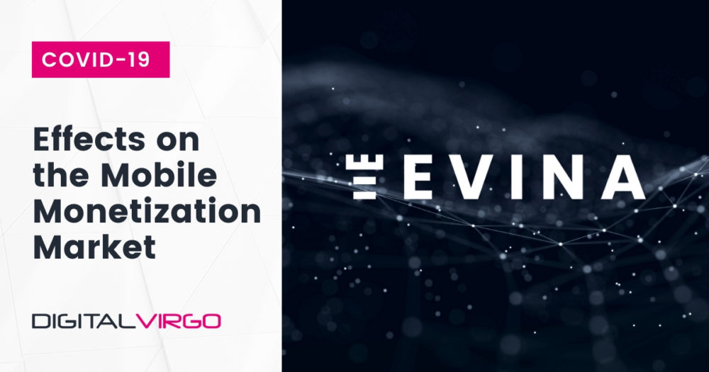 evina's logo and the ffects of covid19 on the Mobile Monetization Market