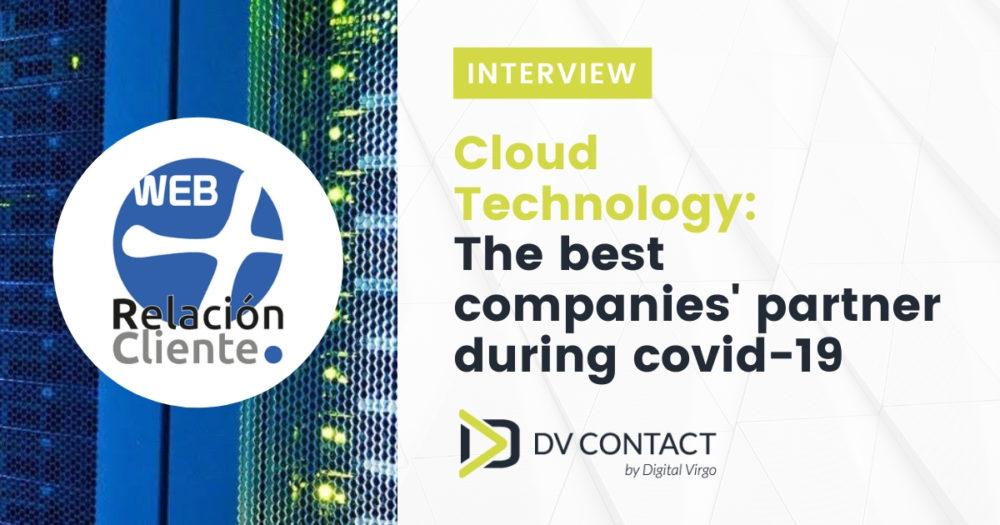 Tecnología Cloud: la mejor aliada de las empresas durante el covid-19