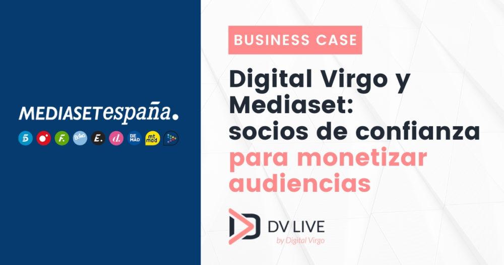 Digital Virgo y Mediaset: socios de confianza para monetizar audiencias