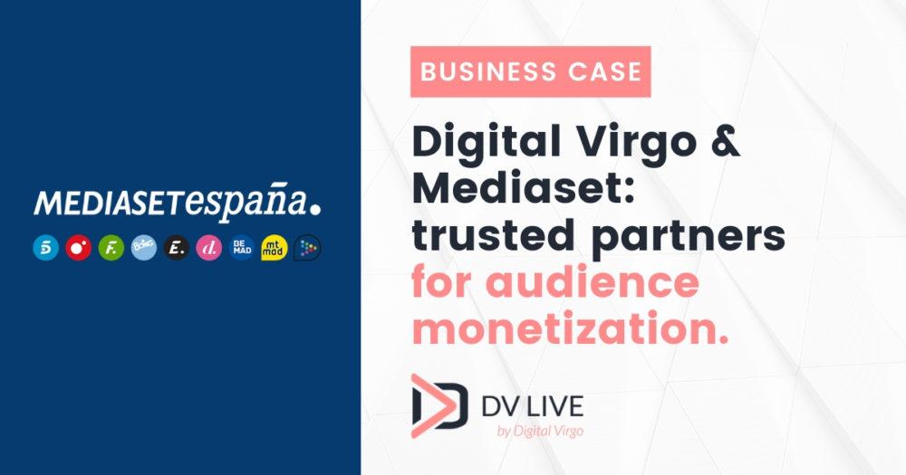 Digital Virgo & Mediaset: des partenaires de confiance au service de la Monétisation d'Audience.