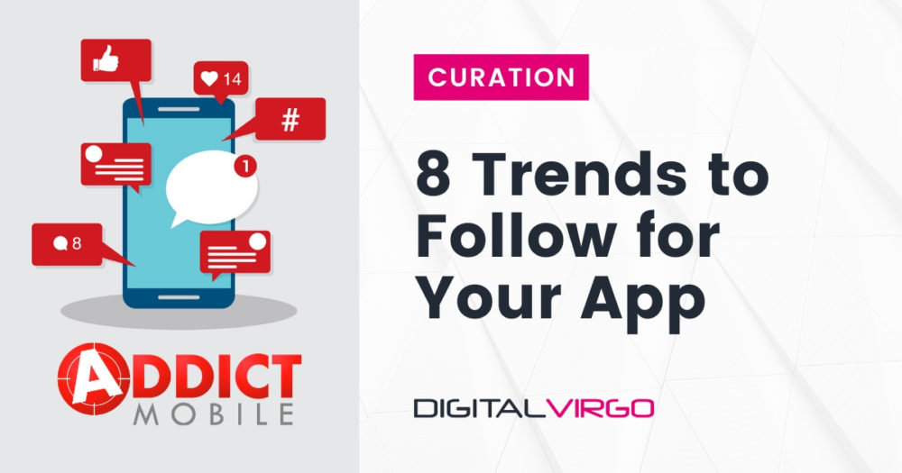 8 Trends to Follow for Your App