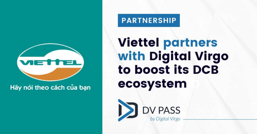 Viettel partners with Digital Virgo to boost its DCB ecosystem