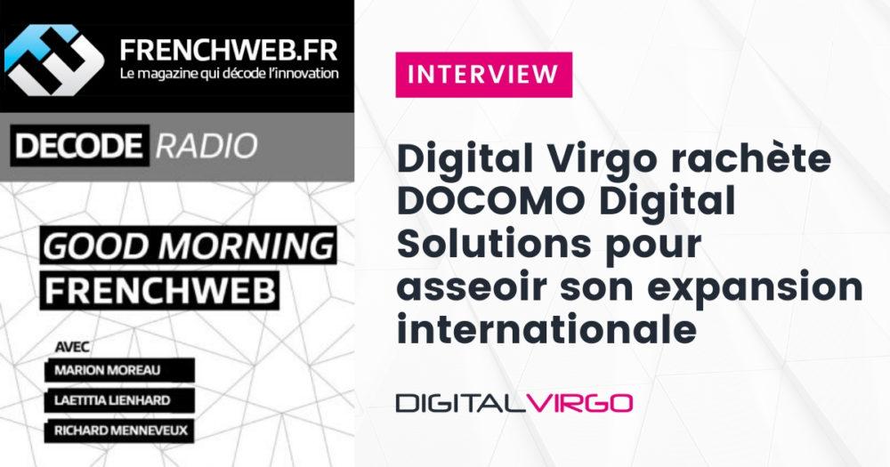 Digital Virgo rachète DOCOMO Digital Solutions pour asseoir son expansion internationale