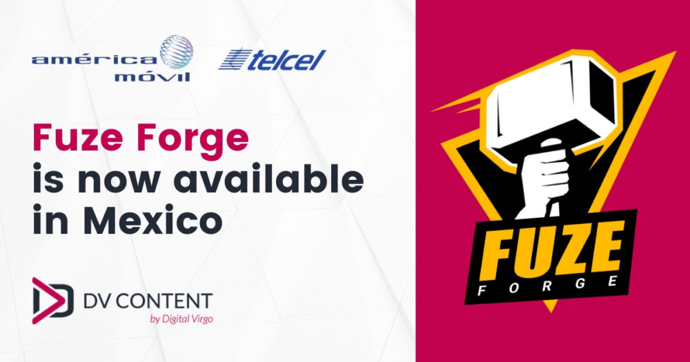 Fuze Forge is now available in Mexico