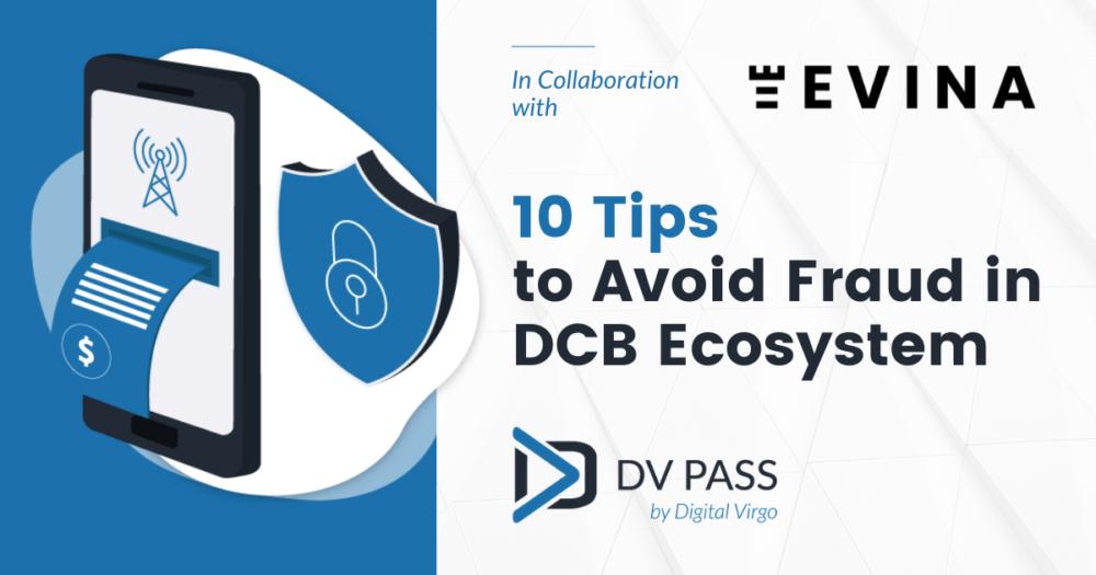 Tips para evitar el fraude en el ecosistema de DCB