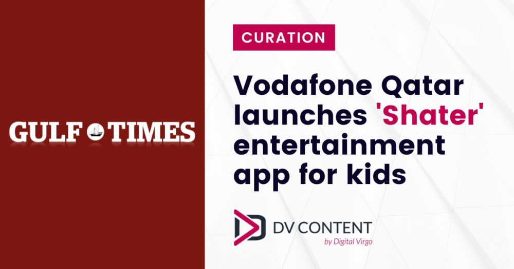 Vodafone Qatar launches Shater entertainment for kids