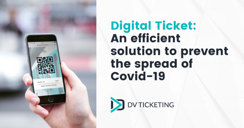 Digital Ticket - an efficient solution to prevent the spread of Covid1-9