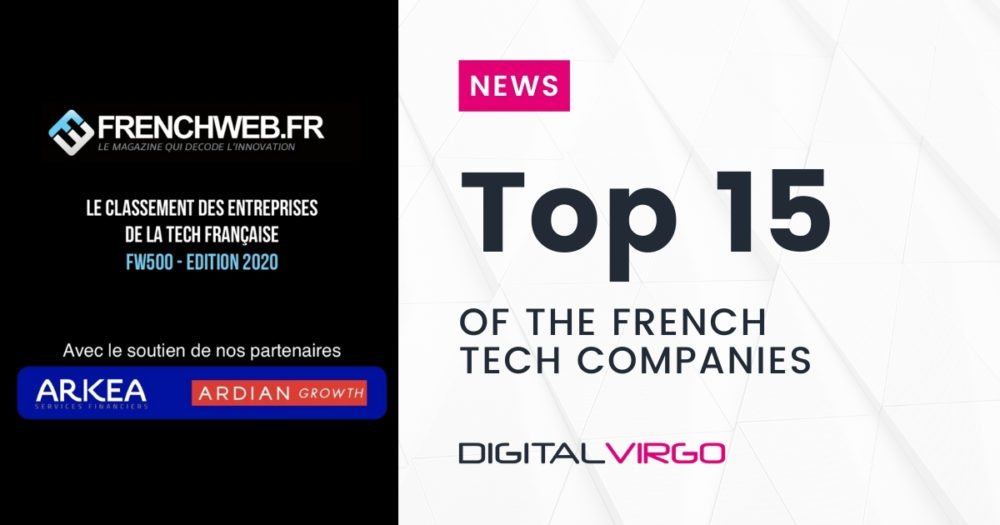 +6 for Digital Virgo this year in the FW500 famous ranking by FrenchWeb