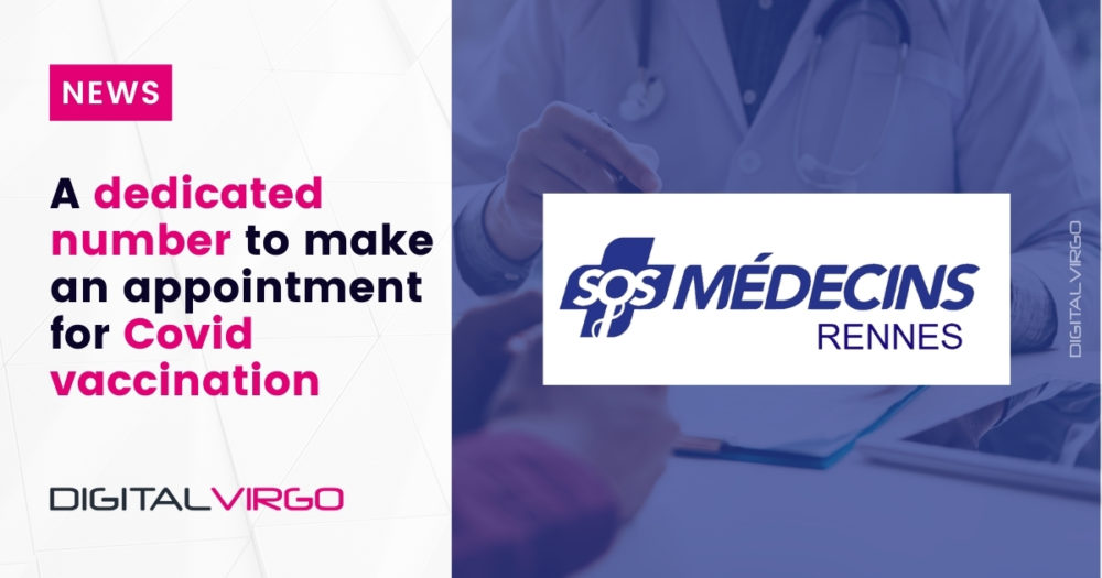 SOS MEDECINS RENNES: a number dedicated to make appointments for Covid vaccination.