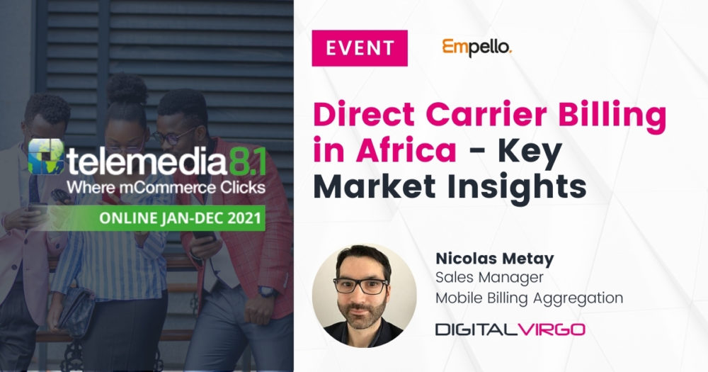 Direct Carrier Billing in Africa, Key Market Insights