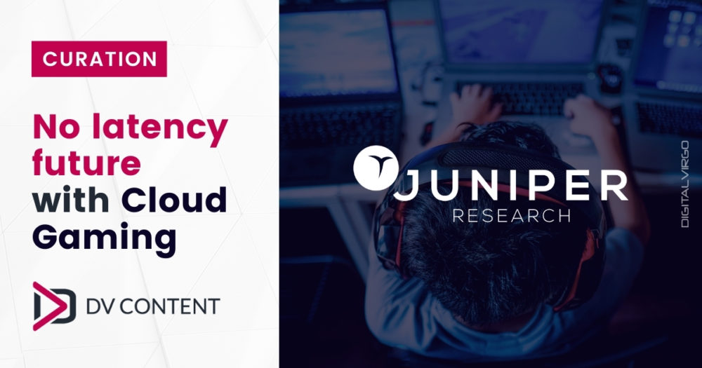 ©Juniper Research – Will Cloud Gaming Change the way we play?